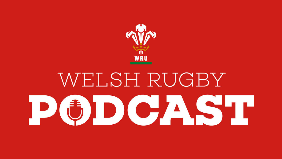 Principality Welsh Rugby Union Podcast 04, 2019.