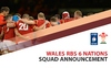 Wales 2016 RBS 6 Nations squad announcement